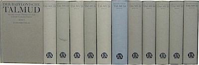 Der Babylonische Talmud: Nach der ersten zensurfreien Ausgabe unter Berücksichtigung der neueren Ausgaben und handschriftlichen Materials neu übertragen