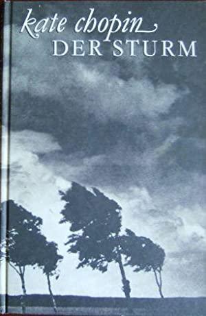 Der Sturm: Ausgewählte Erzählungen und Short Stories