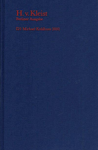 Brandenburger Ausgabe, BKA II/1 Michael Kohlhaas
