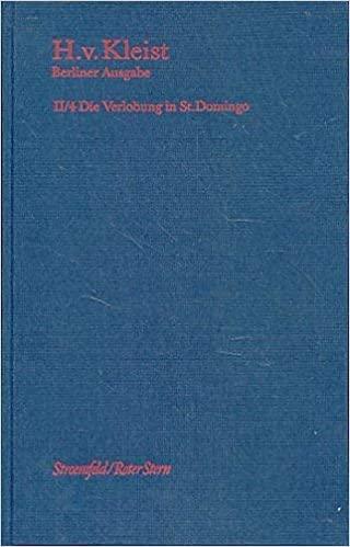 Brandenburger Ausgabe, BKA II/4 Die Verlobung in St. Domingo