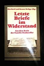 Letzte Briefe im Widerstand. Aus dem Kreis der Familie Bonhoeffer