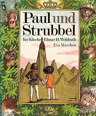 Paul und Strubbel. Ein Märchen