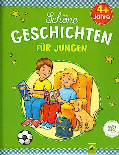 Schöne Geschichten für Jungen
